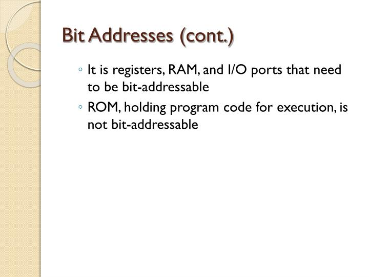 Bit Addresses (cont.)