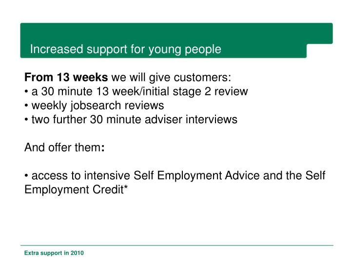 Increased support for young people