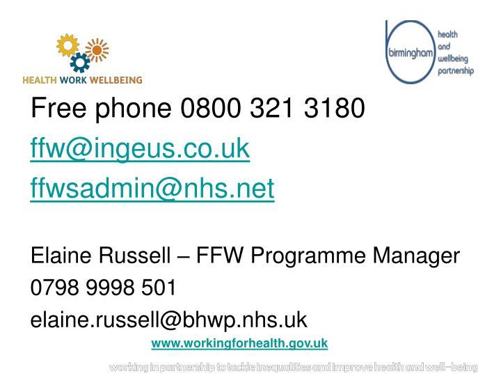 Free phone 0800 321 3180