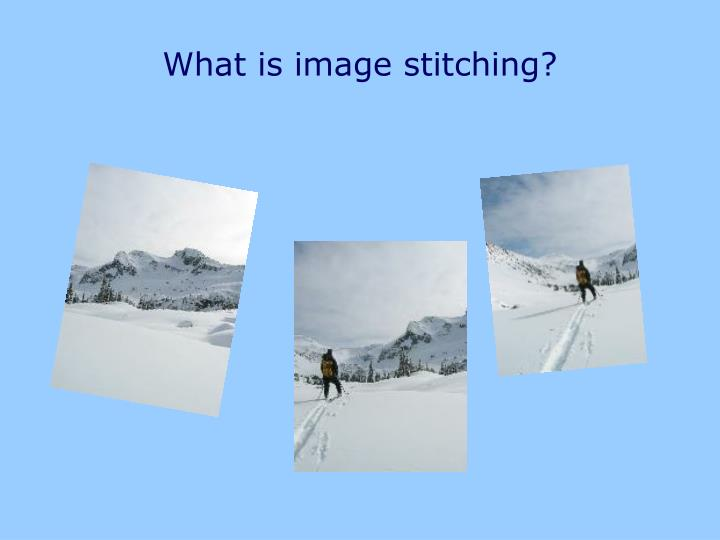 What is image stitching