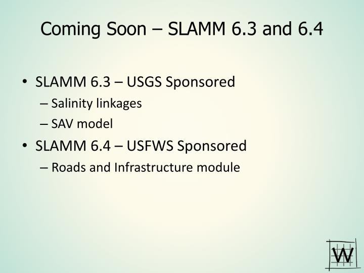 Coming Soon – SLAMM 6.3 and 6.4