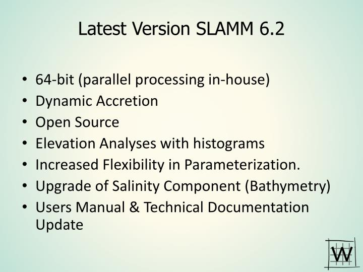 Latest Version SLAMM 6.2