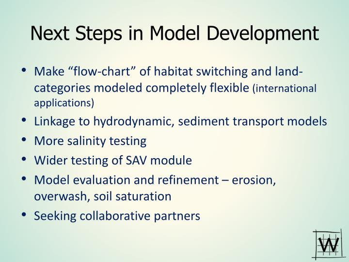 Next Steps in Model Development