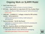 ongoing work on slamm model