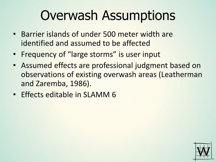 Overwash Assumptions