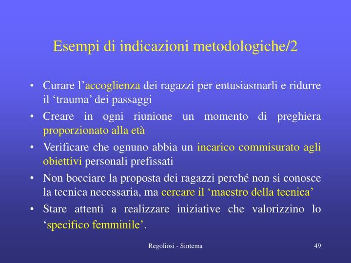 Esempi di indicazioni metodologiche/2