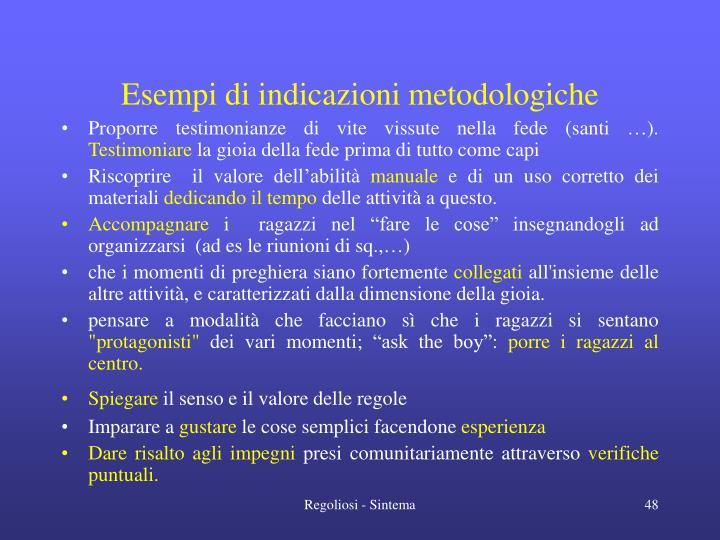 Esempi di indicazioni metodologiche