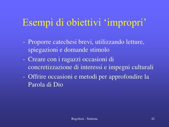 Esempi di obiettivi 'impropri'