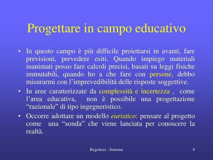 Progettare in campo educativo