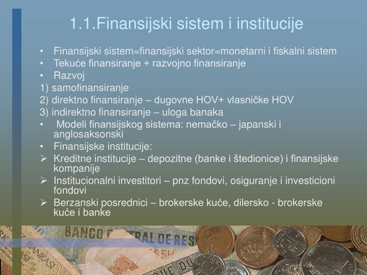1.1.Finansijski sistem i institucije