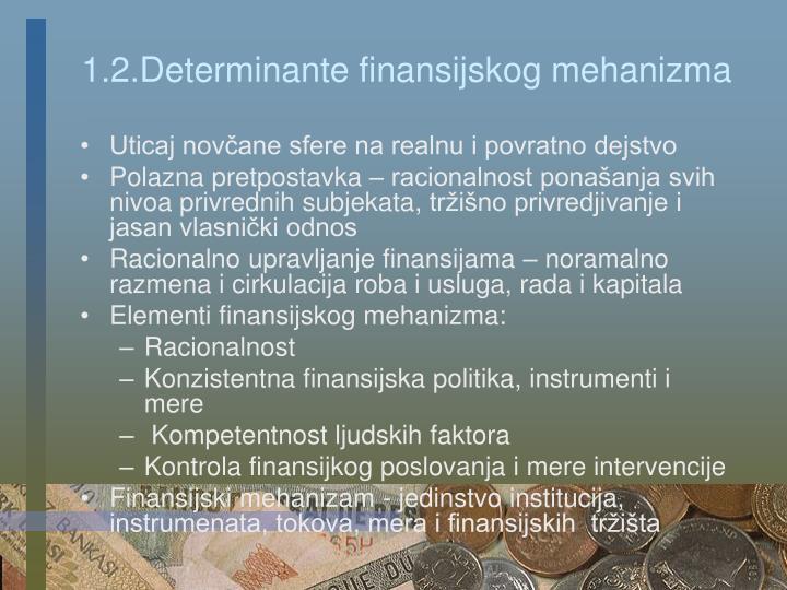 1.2.Determinante finansijskog mehanizma