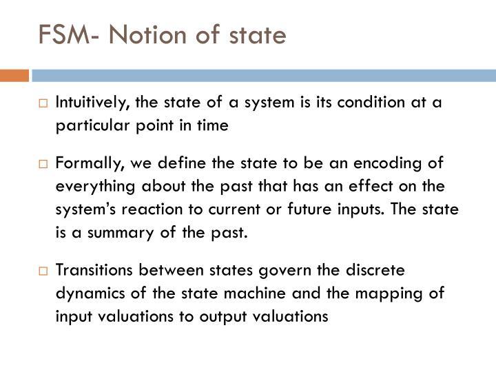 FSM- Notion of state