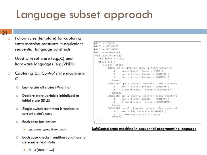 Language subset approach