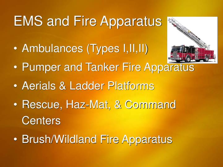 EMS and Fire Apparatus