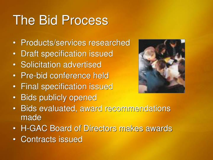 The Bid Process