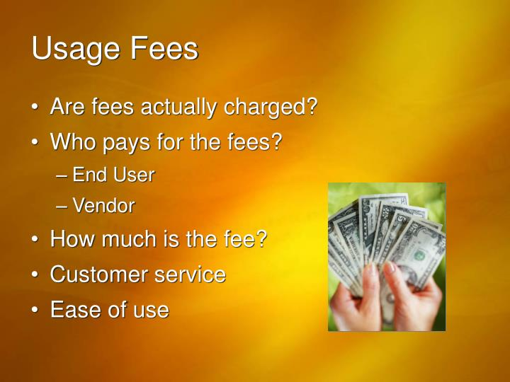 Usage Fees