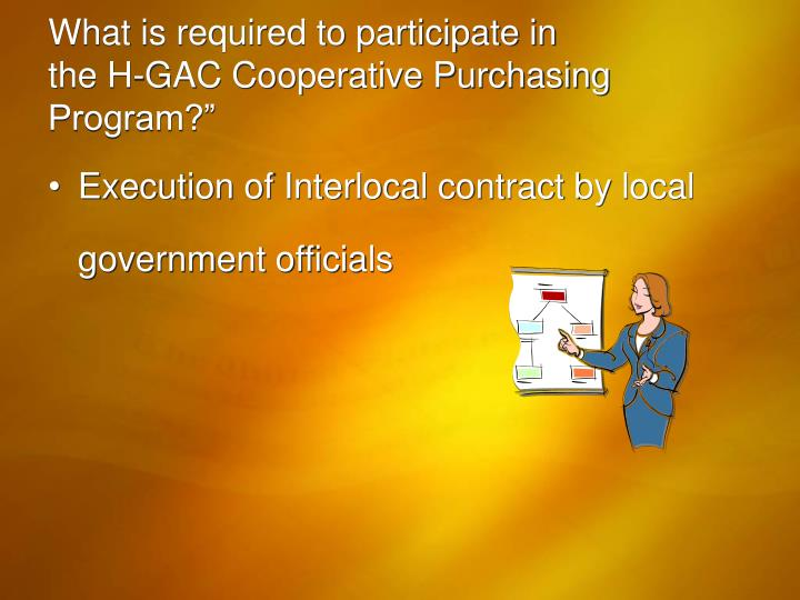 What is required to participate in