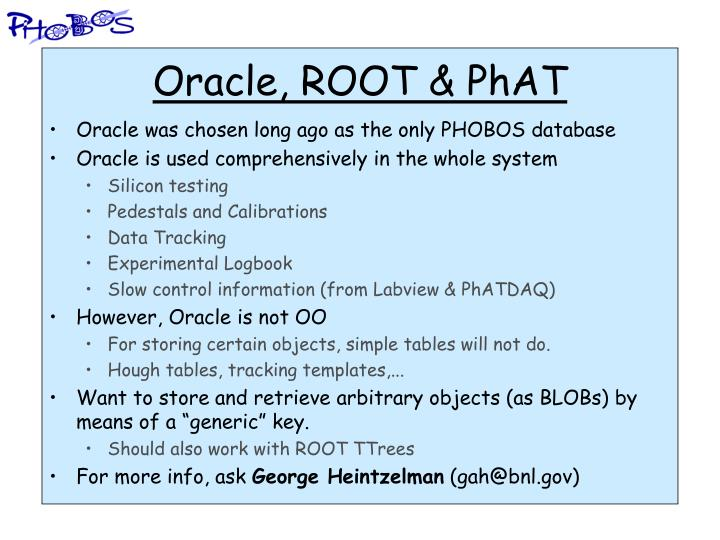 Oracle, ROOT & PhAT