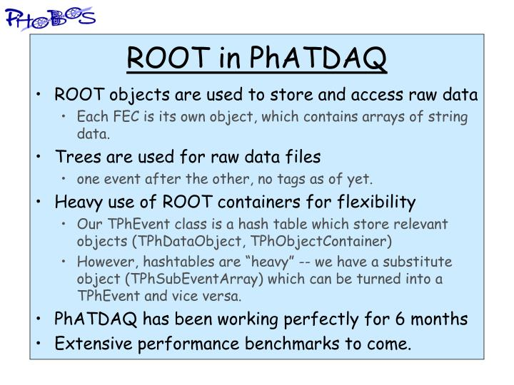 ROOT in PhATDAQ