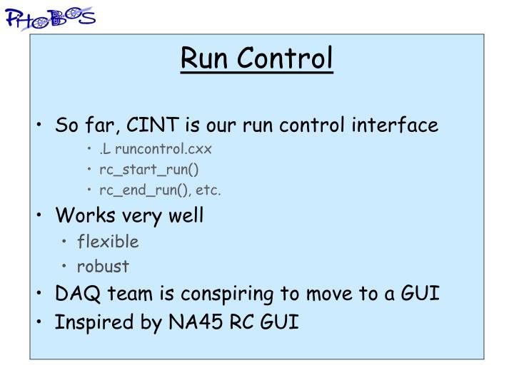 Run Control