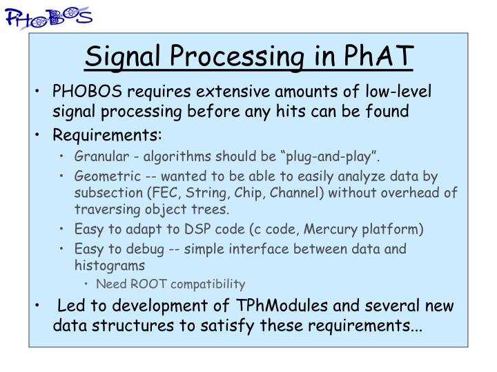 Signal Processing in PhAT
