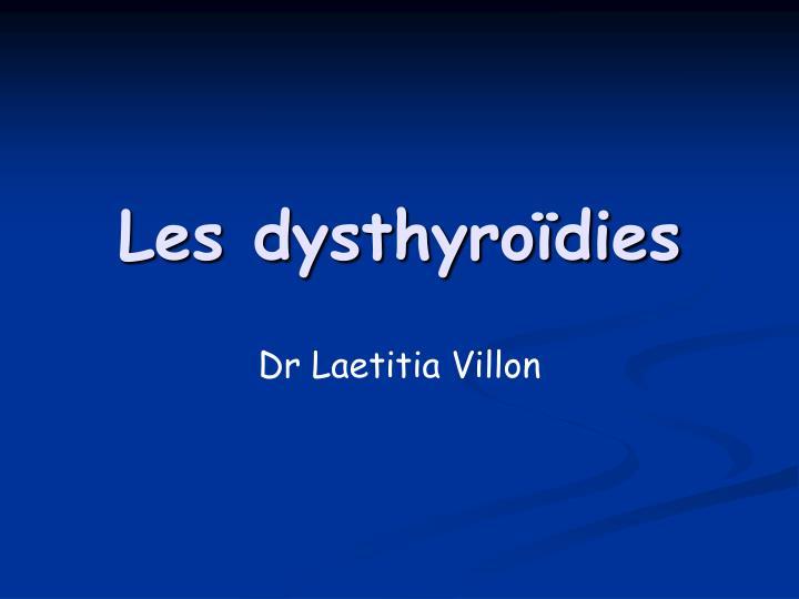 Les dysthyroïdies