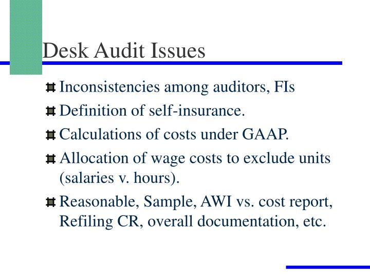 Desk Audit Issues