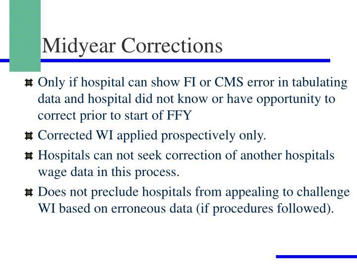 Midyear Corrections