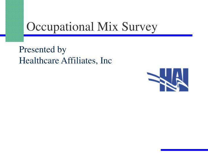 Occupational Mix Survey