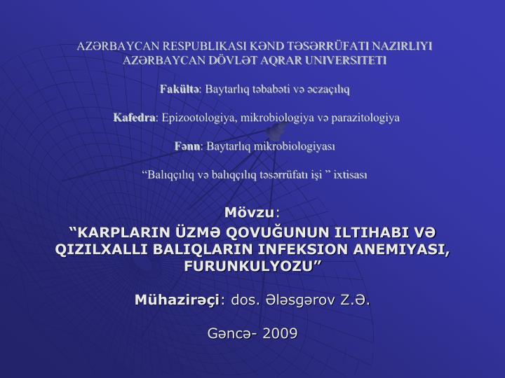AZƏRBAYCAN RESPUBLIKASI KƏND TƏSƏRRÜFATI NAZIRLIYI