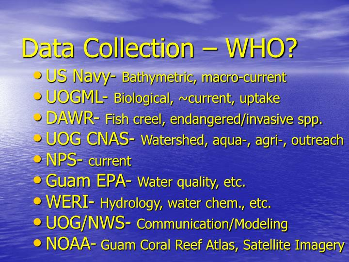 Data Collection – WHO?