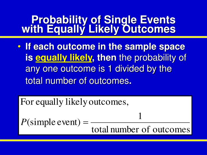 Probability of Single Events with Equally Likely Outcomes