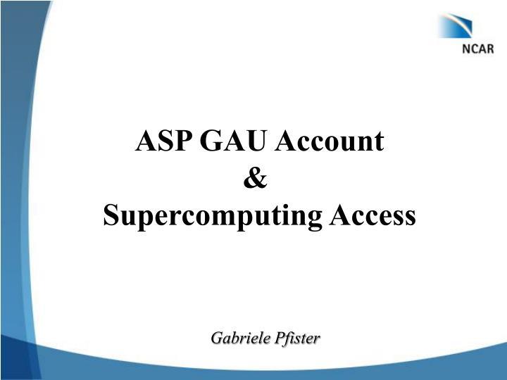 ASP GAU Account
