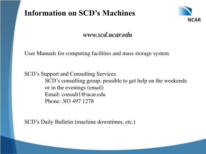 Information on SCD's Machines