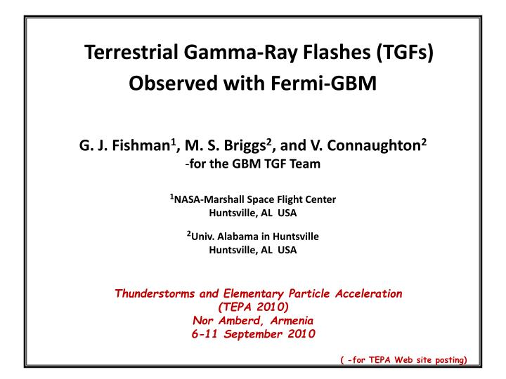 Terrestrial Gamma-Ray Flashes (TGFs)