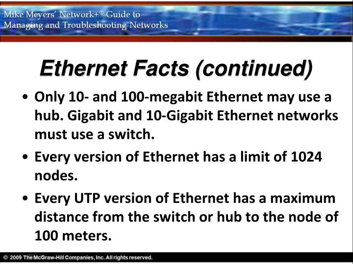 Ethernet Facts (continued)