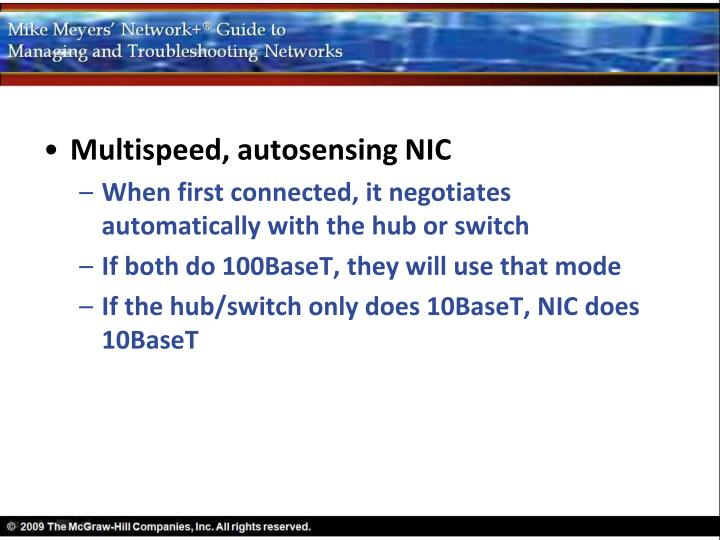 Multispeed, autosensing NIC