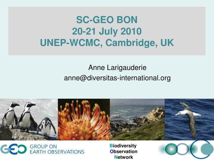 Sc geo bon 20 21 july 2010 unep wcmc cambridge uk