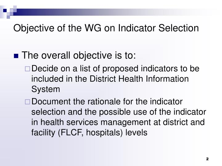 Objective of the WG on Indicator Selection