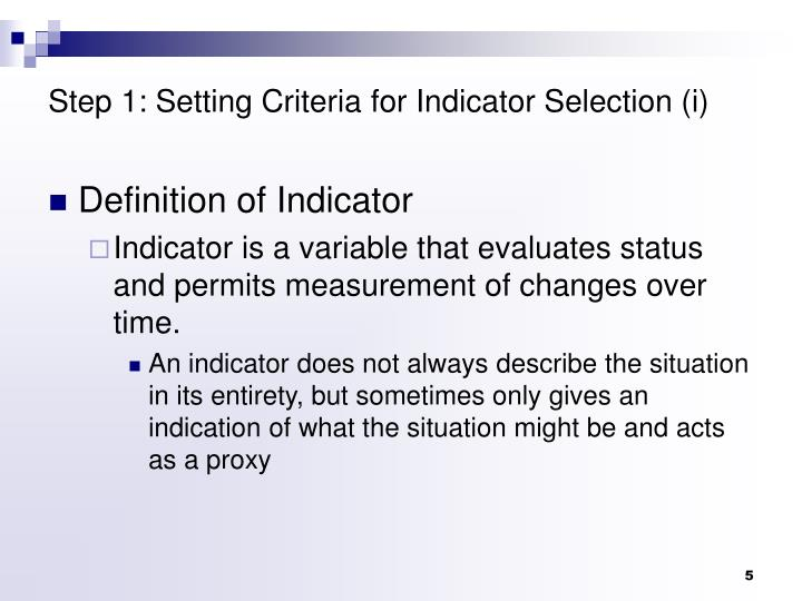 Step 1: Setting Criteria for Indicator Selection (i)