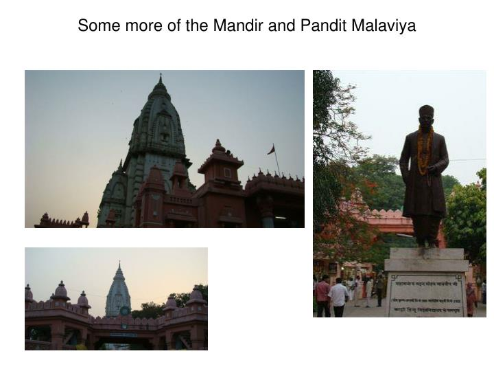 Some more of the Mandir and Pandit Malaviya