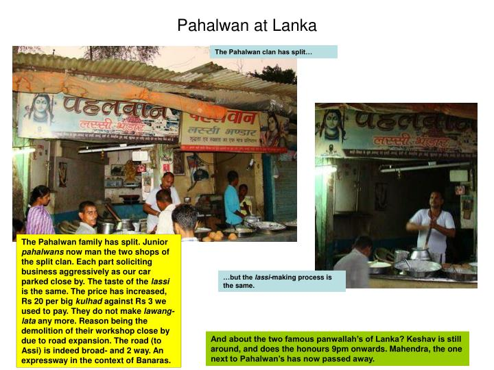 Pahalwan at Lanka