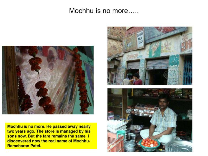 Mochhu is no more…..