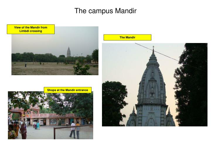 The campus Mandir