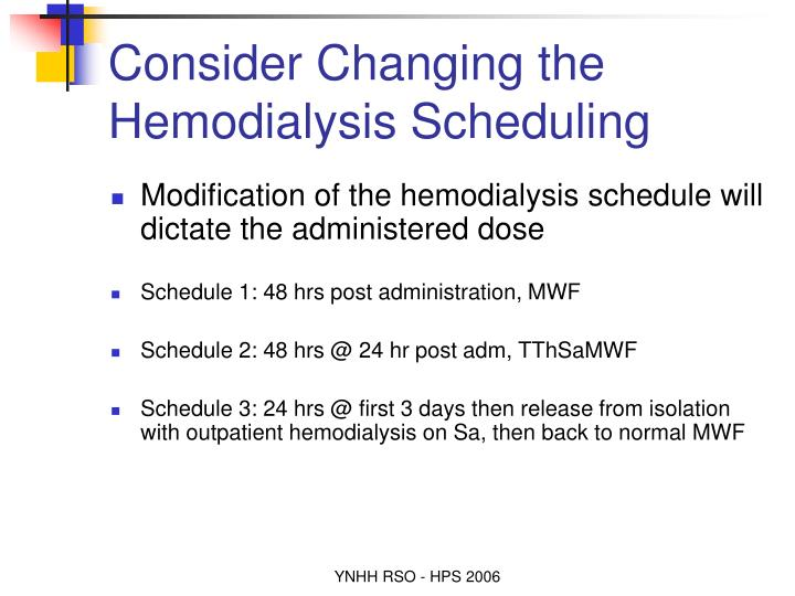 Consider Changing the Hemodialysis Scheduling