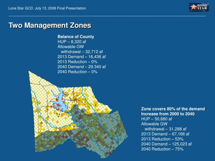 Two Management Zones