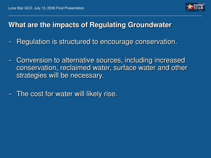 What are the impacts of Regulating Groundwater
