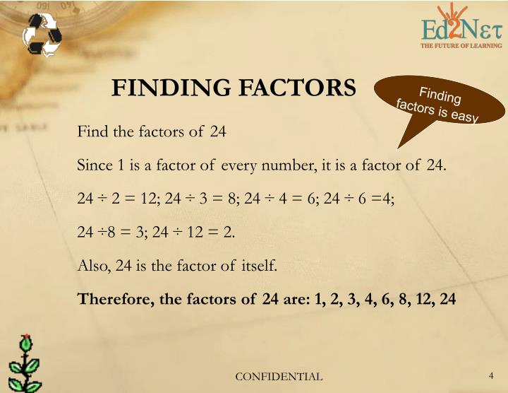 Finding factors is easy