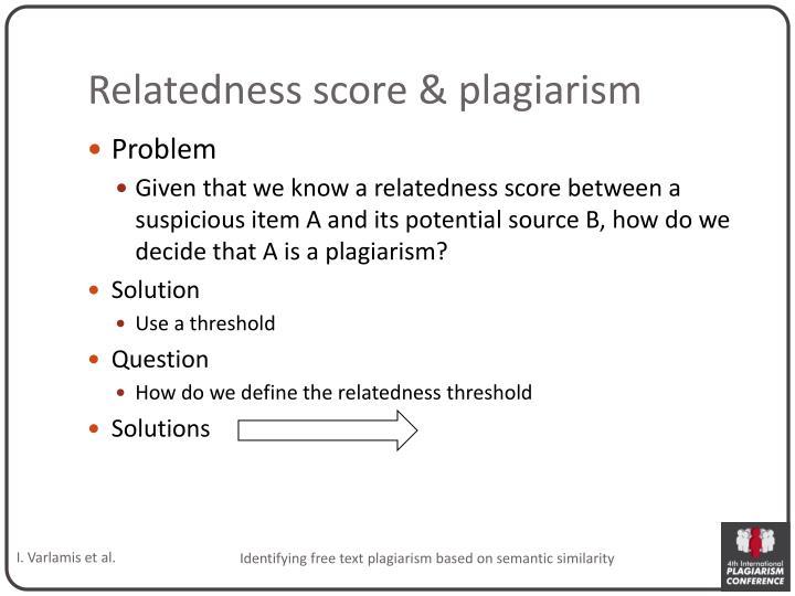 Relatedness score & plagiarism