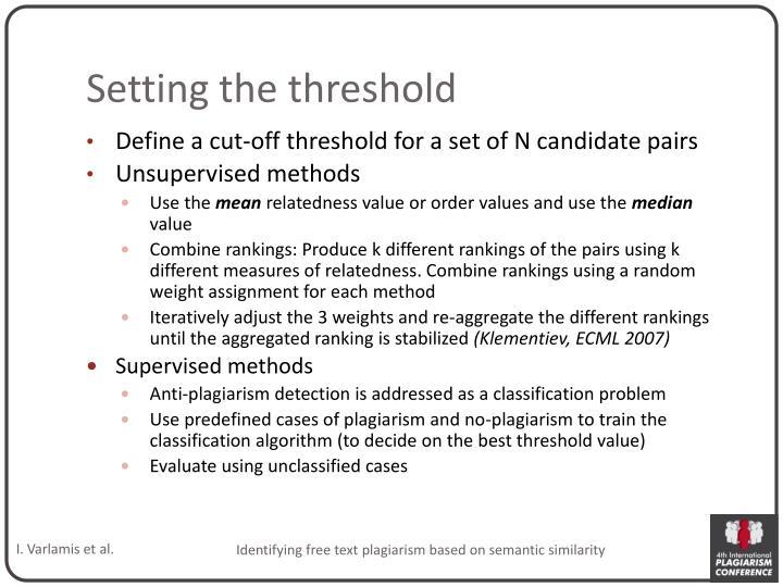 Setting the threshold